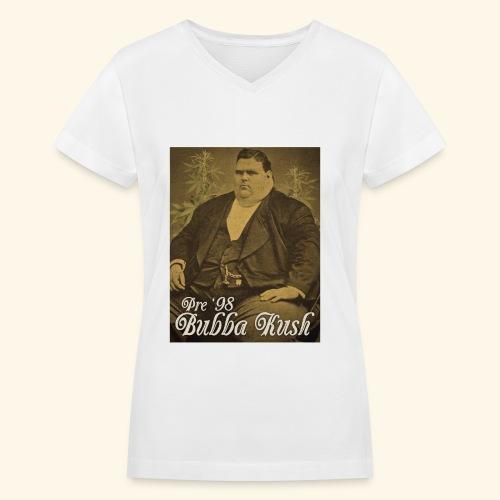 Pre '98 Bubba Kush - Women's V-Neck T-Shirt