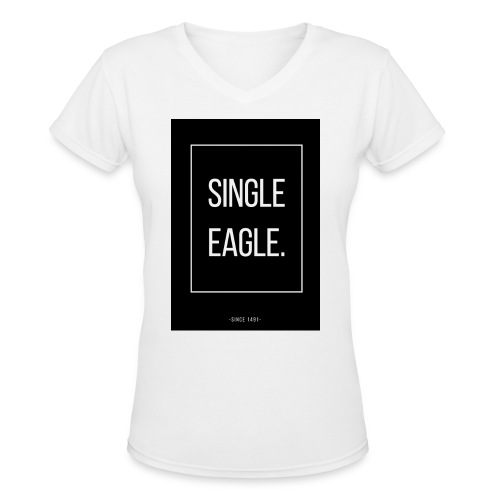 SINGLE EAGLE | MINGLE - Women's V-Neck T-Shirt