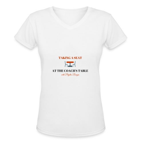 Taking a Seat At The Coach s Table - Women's V-Neck T-Shirt