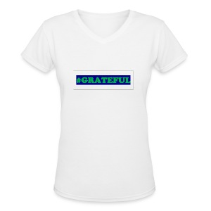 I AM grateful - Women's V-Neck T-Shirt