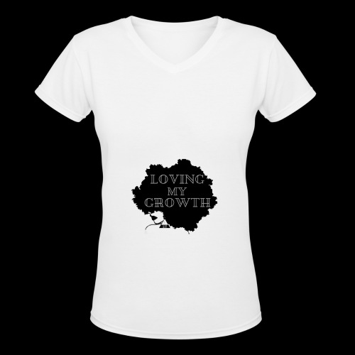 LOVING MY GROWTH - Women's V-Neck T-Shirt