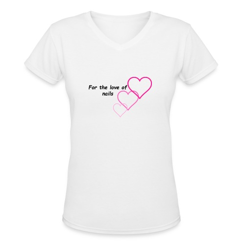 Nail Love - Women's V-Neck T-Shirt