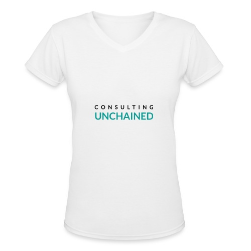 Consulting Unchained - Women's V-Neck T-Shirt