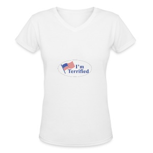 I'm Terrified by Trump - Women's V-Neck T-Shirt