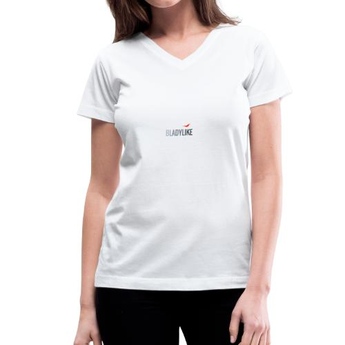 BLADYLIKE COLLECTION - Silver First Addition - Women's V-Neck T-Shirt