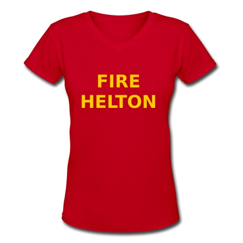 Fire Helton Shirt - Women's V-Neck T-Shirt
