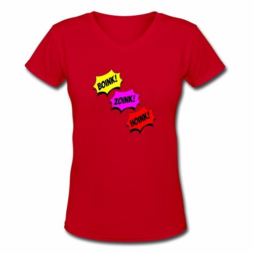 Boink Zoink Hoink - Women's V-Neck T-Shirt