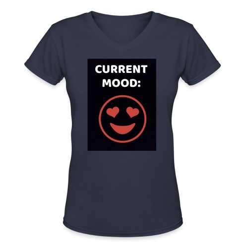 Love current mood by @lovesaccessories - Women's V-Neck T-Shirt