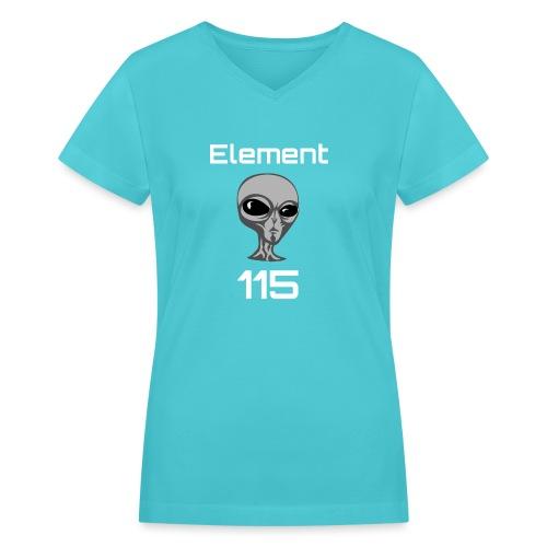 Element 115 Moscovium Alien Fuel - Women's V-Neck T-Shirt