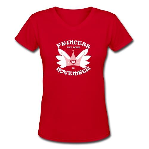 Princess Are Born In November - Women's V-Neck T-Shirt