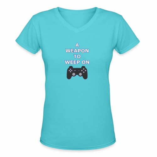 A Weapon to Weep On - Women's V-Neck T-Shirt