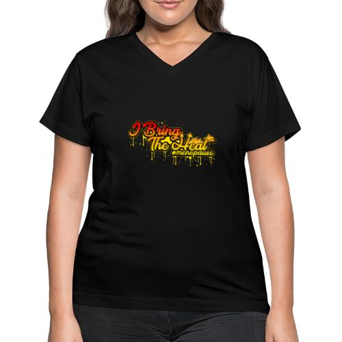 I Bring The Heat - Women's V-Neck T-Shirt