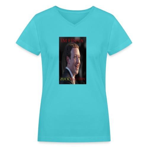 ZUCK YOU DROI - Women's V-Neck T-Shirt