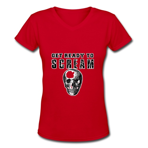 FUNNY HALLOWEEN GET READY TO SCREAM - Women's V-Neck T-Shirt