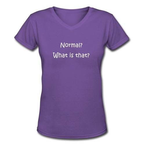 Normal What is that - Women's V-Neck T-Shirt