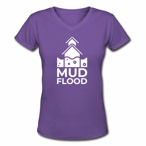 Mud Flood Evidence Worldwide - Women's V-Neck T-Shirt