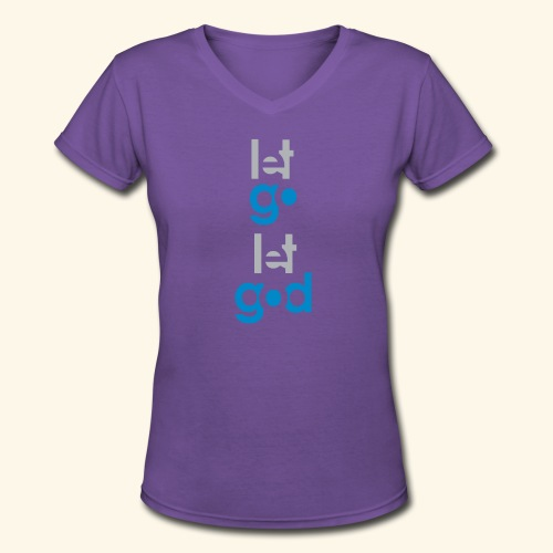 LET GO LET GOD GREY/BLUE #7 - Women's V-Neck T-Shirt
