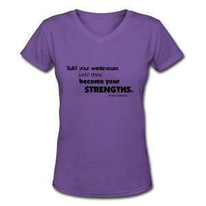 Build Your Weaknesses - Women's V-Neck T-Shirt