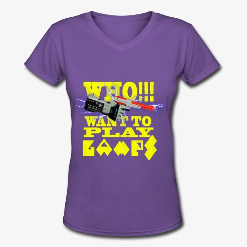 who want to play games - Women's V-Neck T-Shirt