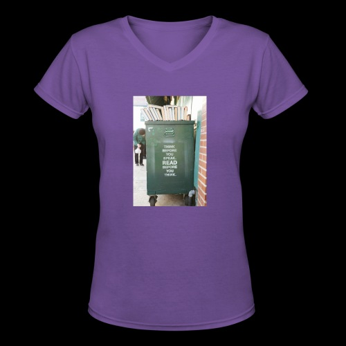 Think before you speak - Women's V-Neck T-Shirt