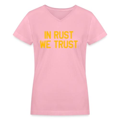 In Rust We Trust II - Women's V-Neck T-Shirt