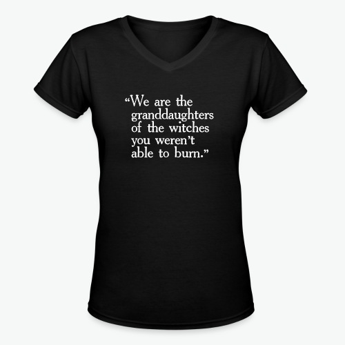 Granddaughters of Witches - Women's V-Neck T-Shirt