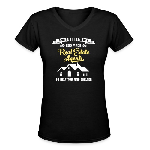 God Made RE Agents - Women's V-Neck T-Shirt