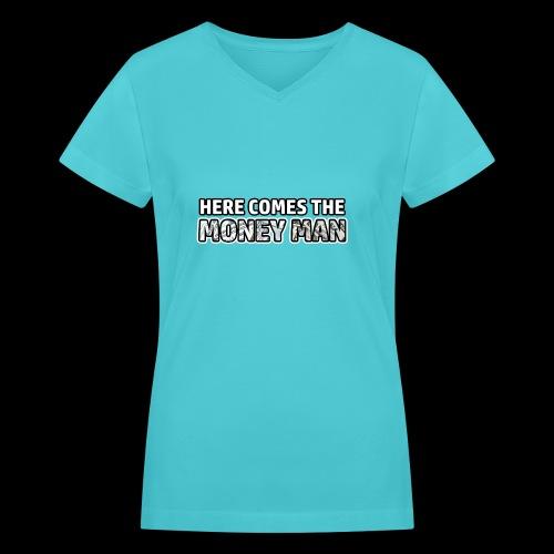 Here Comes The Money Man - Women's V-Neck T-Shirt