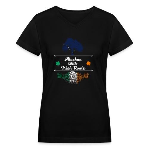 ALASKAN WITH IRISH ROOTS - Women's V-Neck T-Shirt