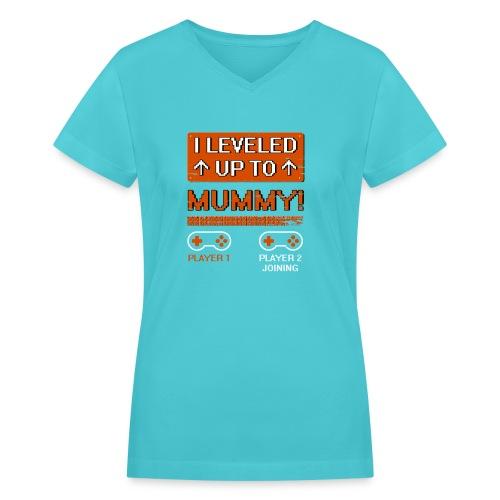 I Leveled Up To Mummy - Women's V-Neck T-Shirt
