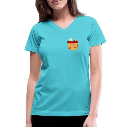 Just feed me pizza - Women's V-Neck T-Shirt