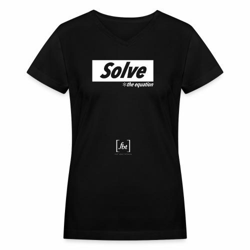 Solve the Equation [fbt] - Women's V-Neck T-Shirt