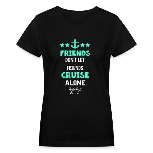 friendsalone - Women's V-Neck T-Shirt