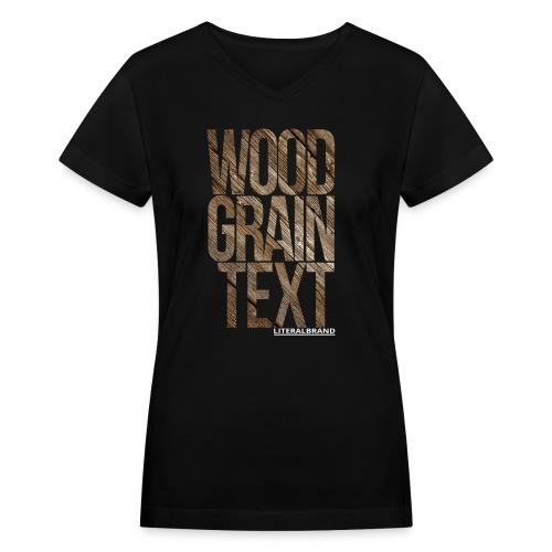 Wood Grain Text - Women's V-Neck T-Shirt