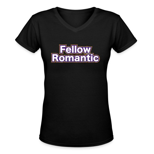 Fellow Romantic - Women's V-Neck T-Shirt