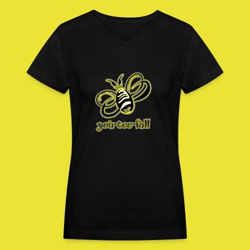 BeeYouTeeFull - Women's V-Neck T-Shirt