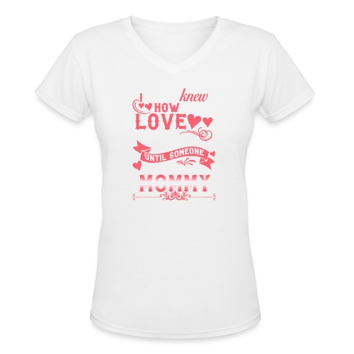 I Never Knew How Much Love My Heart Could Hold - Women's V-Neck T-Shirt