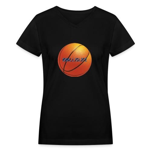 BBallislife - Women's V-Neck T-Shirt