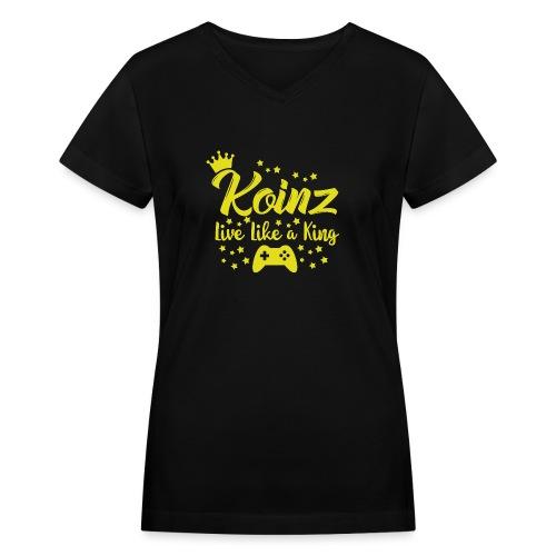 Live Like A King - Women's V-Neck T-Shirt