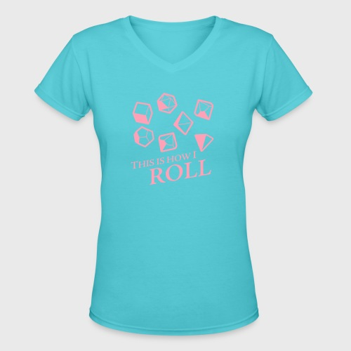 How I Roll Fantasy Dice - Women's V-Neck T-Shirt