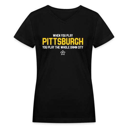 Pittsburgh Whole Damn City - Women's V-Neck T-Shirt