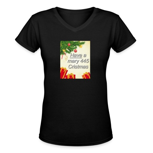 Have a Mary 445 Christmas - Women's V-Neck T-Shirt