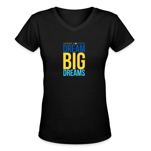 dreambigdreams - Women's V-Neck T-Shirt