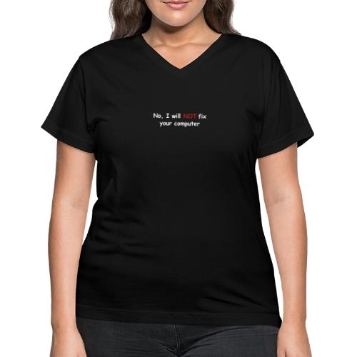 no fix puta - Women's V-Neck T-Shirt