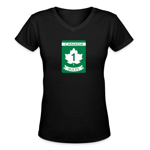 Canada Rules - Women's V-Neck T-Shirt