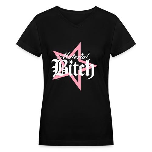 Material Bitch Logo - Women's V-Neck T-Shirt