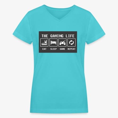 Gaming is life - Women's V-Neck T-Shirt