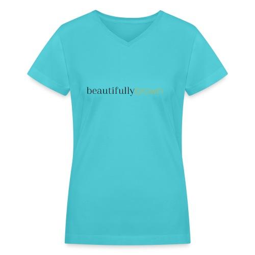 beautifullybrown - Women's V-Neck T-Shirt