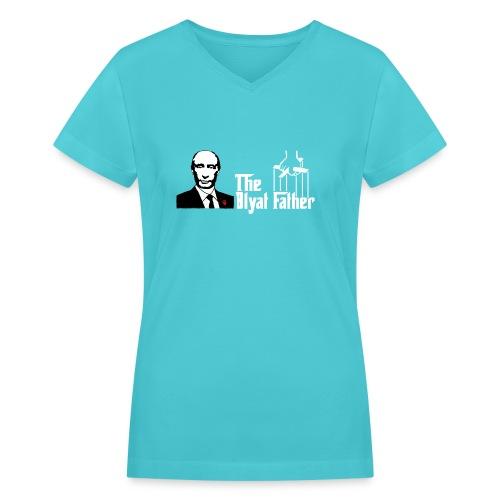 The Blyat Father - Women's V-Neck T-Shirt
