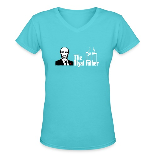 The Blyat Father - Women's V-Neck T-Shirt